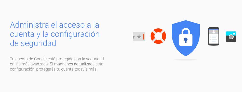Aumenta el nivel de seguridad de tu cuenta google.